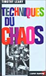 Techniques du chaos par Timothy Leary