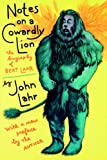 Notes on a Cowardly Lion, John Lahr, 0520223047