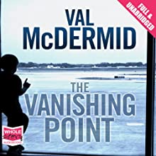 The Vanishing Point Audiobook by Val McDermid Narrated by Antonia Beamish