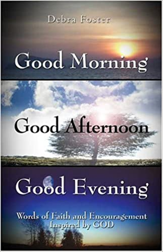 Amazoncom Good Morning Good Afternoon Good Evening Words Of