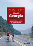 img - for Road Bike North Georgia: 25 Great Rides in the Mountains and Valleys of North Georgia book / textbook / text book