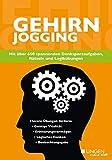 Gehirnjogging: Mit über 650 spannenden Denksportaufgaben, Rätseln und Logikübungen
