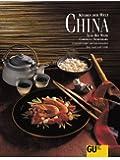China: Originalrezepte und Interessantes über Land und Leute (Küchen der Welt)