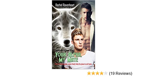 Amazon your alpha my mate the lonestar chronicles book 1 amazon your alpha my mate the lonestar chronicles book 1 ebook rachel ravenheart kindle store fandeluxe Image collections
