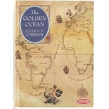 The Golden Ocean: Unabridged