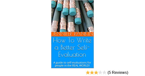 Self Evaluations | How To Write A Better Self Evaluation A Guide To Self Evaluations