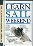 Learn to Sail in a Weekend, John P. Driscoll, 0394587456