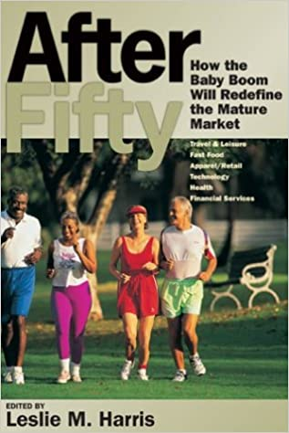 After baby boom fifty market mature redefine will