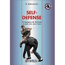 Self-défense: Techniques de défense à main nue