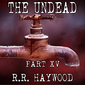The Undead, Part 15 Audiobook