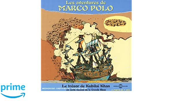Les Aventures De Marco Polo: Direction La Grande Bleue: Amazon.es ...