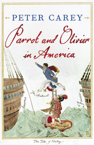 Parrot and Olivier in America by [Carey, Peter]