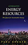 Alternative Energy Resources : The Quest for Sustainable Energy Review