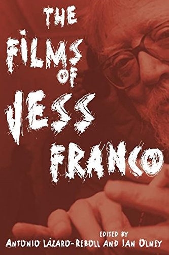 The Films of Jess Franco (Contemporary Approaches to Film and Media Series)