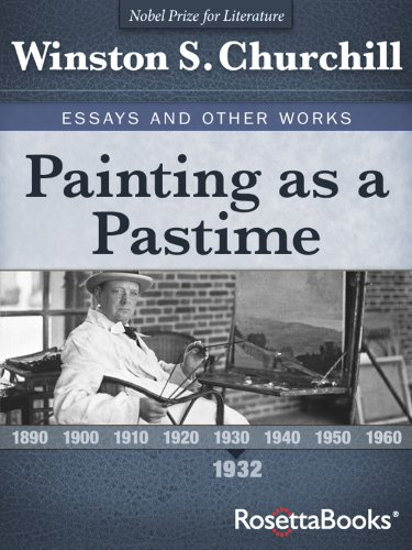 com painting as a pastime winston churchill s essays and  painting as a pastime winston churchill s essays and other works collection book 1 by