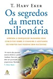 by t harv eker segredos da mente milionaria secrets of the millionaire mind mastering the inner game of wealth paperback