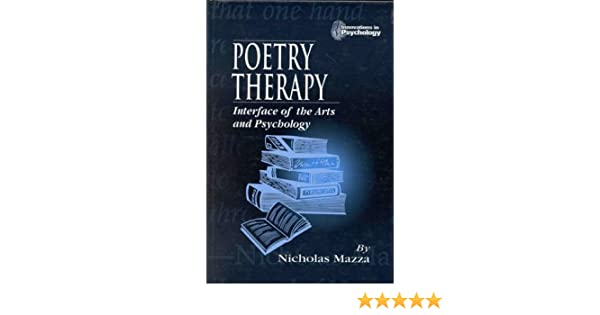Amazon poetry therapy interface of the arts and psychology amazon poetry therapy interface of the arts and psychology innovations in psychology series 9780849303500 nicholas mazza books fandeluxe Choice Image