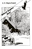 Where Eagles Soar, A. G. Wayne Ezeard, 142690374X