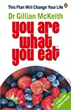 You Are What You Eat: This Plan Will Change Your Life
