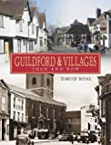 Guildford and Villages: Then and Now by David Rose (2003-09-06)