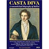 Casta Diva - A Romanticized Biography of Bellini