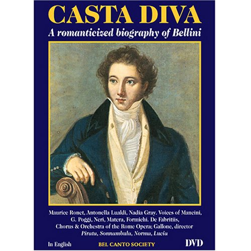 (Casta Diva - A Romanticized Biography of Bellini )