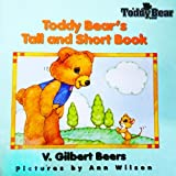 Toddy Bear's Tall and Short Book, V. Gilbert Beers, 1564761681