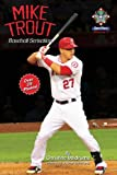 Mike Trout: Baseball Sensation (SportStars Book 2)