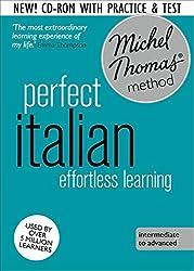 Perfect Italian Intermediate Course: Learn Italian with the Michel Thomas Method