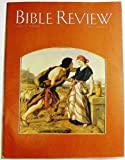 img - for Bible Review, April 1990 (Volume VI, Number 2) book / textbook / text book