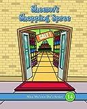 Sheema's Shopping Spree (Mini Mu'min Du'a Series)