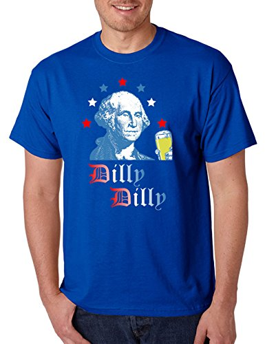 Allntrends Men's T Shirt George Washington Dilly Dilly 4th of July Cheers USA (XL, Royal Blue)