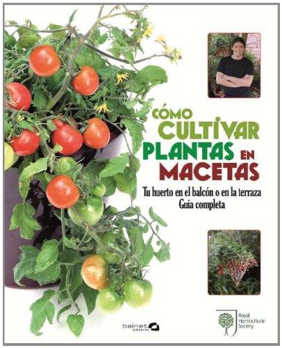 COMO CULTIVAR PLANTAS EN MACETAS: Amazon.es: COX MARTYN: Libros
