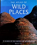 The Atlas of Wild Places, Roger Few, 0816031681