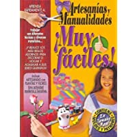Artesanias y manualidades muy faciles!/ Very Easy Crafts (Spanish Edition)