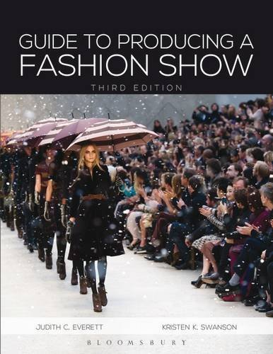 Guide to Producing a Fashion Show by Judith C. Everett (2013-01-15)