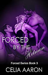 Forced by the Hitmen (Forced Series Book 3)