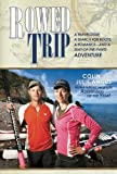 Rowed Trip, Colin Angus and Julie Angus, 089732711X