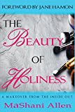The Beauty of Holiness: A Makeover from the Inside Out