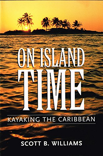 (On Island Time: Kayaking the Caribbean)