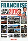 Franchise Le guide complet 2016
