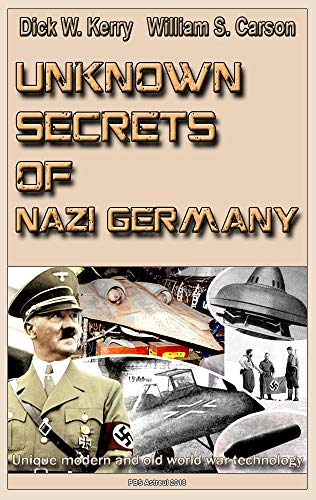 Amazon com: Unknown Secrets of Nazi Germany: Unique modern and old