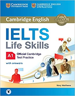 IELTS Life Skills Official Cambridge Test Practice A1 Student's Book