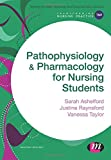 Pathophysiology and Pharmacology for Nursing Students (Transforming Nursing Practice Series)