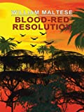 Blood-Red Resolution