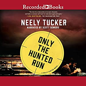 Only the Hunted Run Audiobook