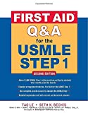 img - for First Aid Q&A for the USMLE Step 1, Second Edition (First Aid USMLE) by Tao Le (2009-03-01) book / textbook / text book