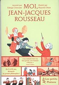 Moi, Jean-Jacques Rousseau par Edwige Chirouter