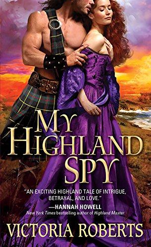 My Highland Spy (Highland Spies Series Book 1) (Kilt Chair)