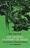img - for THE ARTISTIC ANATOMY OF TREES. THIER STRUCTURE & TREATMENT IN PAINTING. book / textbook / text book